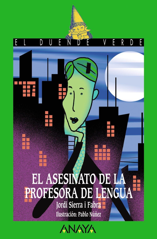 LECTURA LENGUA 1º: EL ASESINATO DE LA PROFESORA DE LENGUA